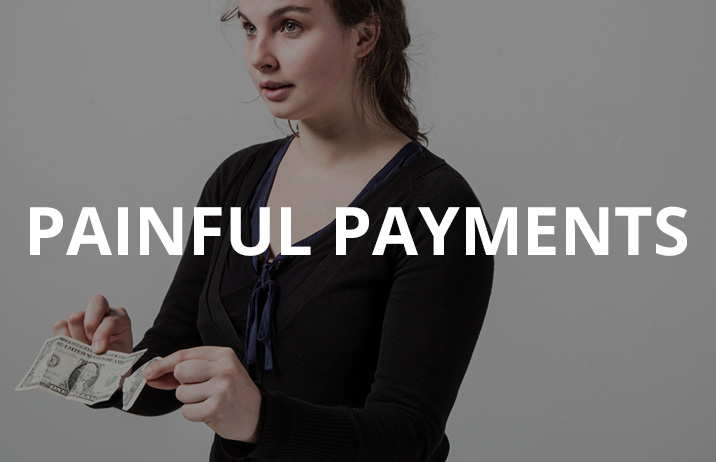 Painful Payments