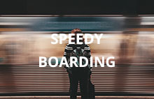 Speedy Boarding